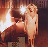echange, troc Miranda Lambert - Four the Record