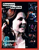Connect With English Grammar Guide, Book 4 (Bk. 4) (0072927712) by Flynn, Kathleen