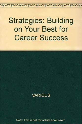 strategies-building-on-your-best-for-career-success-revised-2nd-edition-for-itt-technical-institute