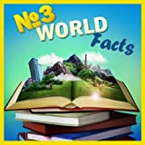 Children Book : Number THREE World Facts (Knowledge Book Series)(Boosting Brain Power) (Age 4-10)