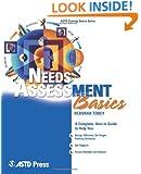 Needs Assessment Basics (ASTD Training Basics)