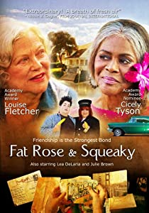 Fat Rose & Squeaky