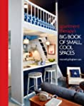 Apartment Therapy's Big Book of Small...