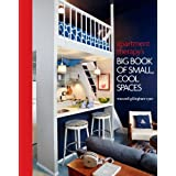 Apartment Therapy's Big Book of Small, Cool Spacesby Maxwell Gillingham-Ryan