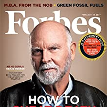 Forbes, February 28, 2017 Periodical by  Forbes Narrated by Daniel May