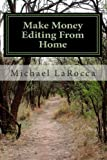 img - for Make Money Editing From Home book / textbook / text book