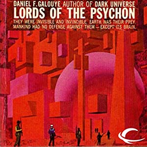 Lords of the Psychon | [Daniel F. Galouye]