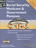 img - for Social Security, Medicare & Government Pensions: Get the Most of Your Retirement and Medical Benefits book / textbook / text book
