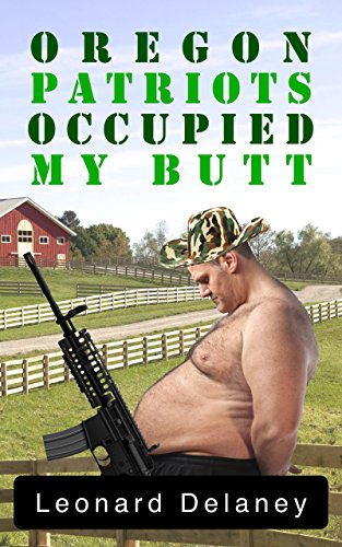 Oregon Patriots Occupied My Butt