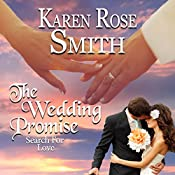 The Wedding Promise: Search for Love Series, Book 8 | Karen Rose Smith