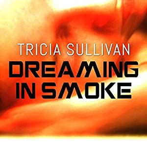 Dreaming in Smoke Audiobook