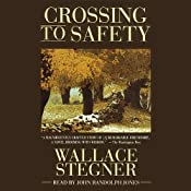 Crossing to Safety | [Wallace Stegne]