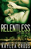 Relentless (Suspense Series) (Volume 4)