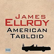 American Tabloid | Livre audio Auteur(s) : James Ellroy Narrateur(s) : Jeff Harding