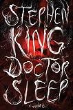 Doctor Sleep: A Novel (The Shining)