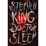 Doctor Sleep: A Novel (The Shining Book 2) ~ Stephen King