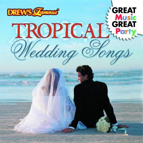 The Hit Crew Tropical Wedding Songs
