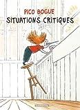 echange, troc Dominique Roques, Alexis Dormal - Pico Bogue, Tome 2 : Situations critiques