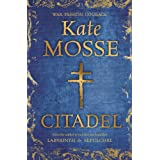 Citadel (The Languedoc Trilogy)by Kate Mosse