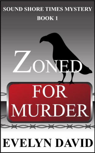 Zoned for Murder (Sound Shore Times Mystery)