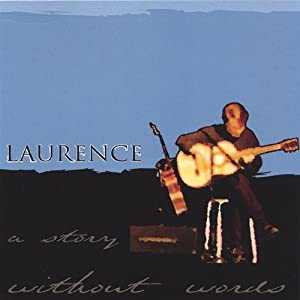 Laurence -  A Story Without Words