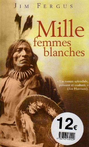 Mille femmes blanches : les carnets de May Dodd