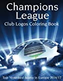 img - for Champions League Club Logos: This A4 100 page Book has all the Club Logos from the Top 50 ranked teams in the Champions League for you to color. A must for all Soccer fans. book / textbook / text book