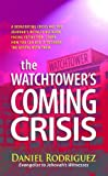 img - for The Watchtower's Coming Crisis book / textbook / text book