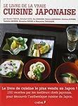 LIVRE DE LA VRAIE CUISINE JAPONAISE (LE)