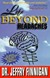 Life Beyond Headaches