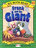 Frank and the Giant (We Both Read - Level K-1 (Quality))