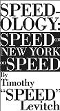 Speedology: Speed on New York on Speed