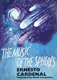 The Music of the Spheres (English and Spanish Edition) (0904872130) by Cardenal, Ernesto