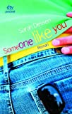 Someone like you: Roman - Sarah Dessen