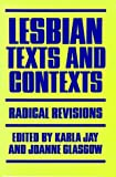 img - for Lesbian Texts and Contexts: Radical Revisions (Feminists Crosscurrents) book / textbook / text book