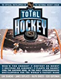 Total Hockey: The Official Encyclopedia of the National Hockey League (0836271149) by Duplacey, James