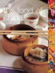 The Food of China: A Journey for Food...