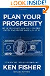 Plan Your Prosperity: The Only Retire...