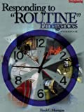 Responding to Routine Emergencies Workbook