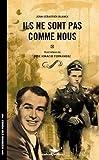 Ils Ne Sont Pas Comme Nous par Jean-Sébastien Blanck