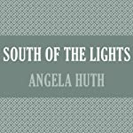 South of the Lights | Angela Huth