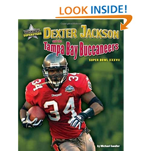 Dexter Jackson and the Tampa Bay Buccaneers: Super Bowl XXXVII (Super Bowl Superstars)