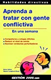 img - for Aprenda a tratar con gente conflictiva book / textbook / text book