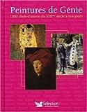 echange, troc Victoria Charles, Joseph Manca, Megan McShane, Donald Wigal - Peintures de Génie : 1000 Chefs-d'oeuvre du XIIIe siècle à nos jours