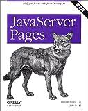 JavaServer Pages 第2版 (Help for server‐side Java developers)