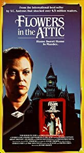 Flowers in the Attic [VHS]
