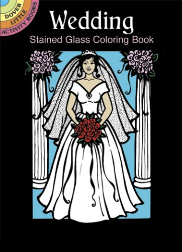 Wedding Stained Glass Coloring Book (Dover Stained Glass Coloring Book)