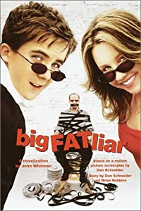 Big Fat Liar John Whitman, Dan Schneider and Brian Robbins