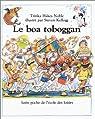 Le boa toboggan par Kellogg