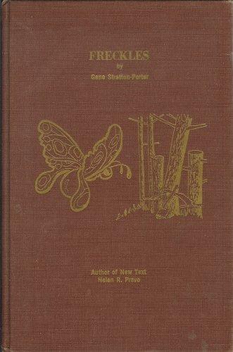 Freckles, Gene Stratton-Porter (adapted by Helen R. Prevo)